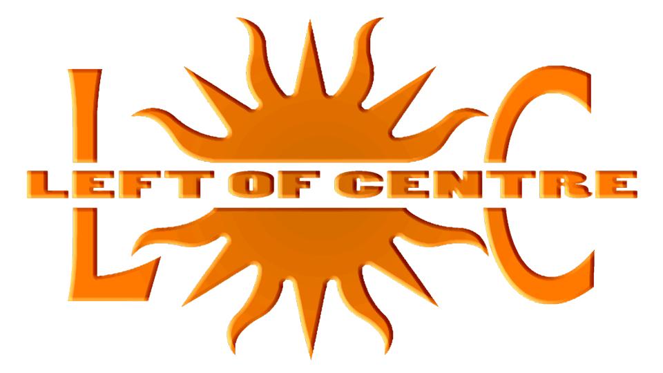 LEFT OF CENTRE